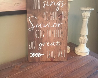 How Great Thou Art Wood Sign