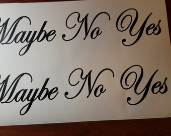 2 Sets Yes No Maybe Dressing Room Decal Decals Sign Custom DIY & Save Vinyl Letters Business Sign Decor Boutique Shop Store Clothing Club