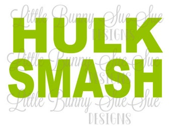 Hulk Smash SVG PNG DXF Cutting Machine File, Silhouette File, Tshirt Design, Cricut File