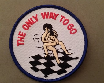 the only way to go embroidered patch