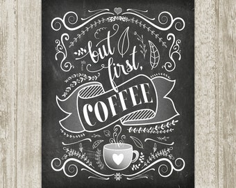 But First Coffee Printable, Chalkboard Kitchen Printable, Coffee Print, Chalkboard Wall Art, Kitchen Print 8x10 11x14 16x20 Instant Download