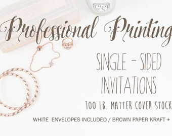 Professional Printing Servies - Single-Sided Printing Invitations