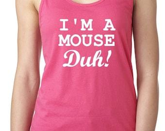 I'm a mouse duh! XS-XXL Tank top Women's