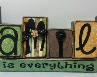Family is everything wood blocks