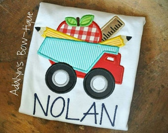 Back to school dump truck boys applique embroidered personalized shirt
