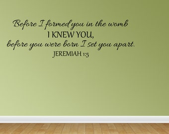 Wall Decal Before I Formed You Large New Vinyl Wall Decal Nursery Decor Sticker Lettering Art Design (JR965)