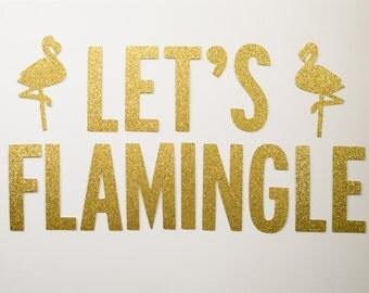 Let's Flamingle Glitter Banner
