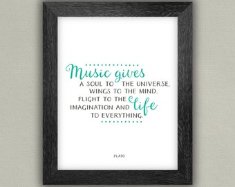Music Quote Art - Wall Art Print - Inspirational Quote - Plato - Music gives a soul to the universe