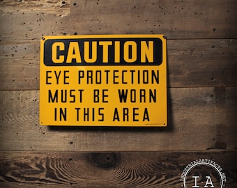 Vintage Caution Eye Protection Safety Sign Ready Made Sign Co