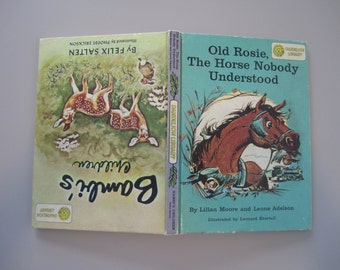 Bambi's Children and Old Rosie, The Horse Nobody Understood - Two Books in One - Children's Stories