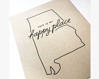 Alabama  |  This Is My Happy Place Print