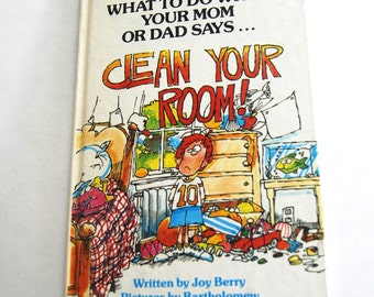 Vintage Children's Book, What to Do When Your Mom or Dad Says... Clean Your Room