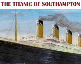 The Titanic of Southampton DVD