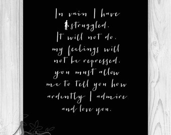 Jane Austen, Pride and Prejudice Quote from Mr Darcy to Elizabeth, Mr. Darcy's Proposal Typography Print, Wall Art Print Poster