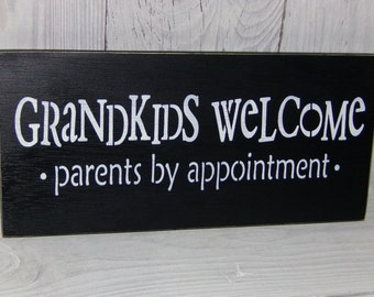 Grandkids Welcome Parents By Appointment, Grandparent Sign, Grandkid Sign, Grandparent Gift, Funny Grandparent Gift, Black Decor