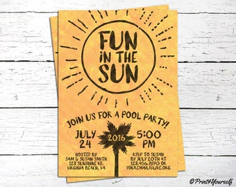 Fun In The Sun Invite // Personalized Printable Fun In The Sun Pool party Invitation // Pool Invite // Pool party Invitation
