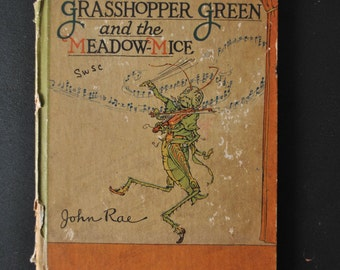 1922 Grasshopper Green and The Meadow Mice Book