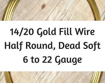 15% OFF 14/20 Gold Filled Wire, HALF ROUND, Dead Soft, 6 Gauge, 8 Gauge, 10 Gauge, 12 Gauge, 14 Gauge, 16 Gauge, 18 Gauge, 20 22 Gauge, Gold