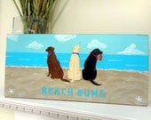 Labroador Retriever Beach Sign Dog Wood Beach Sign BEACH BUMS / Hand Painted Signage / Plaque Wall Hanging