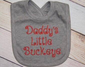 Ohio State Buckeye Baby Bib - Daddy's Little Buckeye - Buckeye Baby - Embroidered Baby Bib - Buckeyes Baby - Ohio State Baby