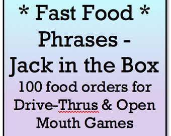 Mouth Game Phrases - FAST FOOD PHRASES - Jack In The Box for Watch Ya Mouth and Open Mouth Games - 100 Printable Phrase Cards