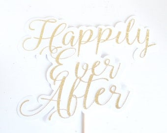 Happily Ever After Sign/Cake Topper/Wedding Photobooth Props/Photobooth Props/Wedding Party Props