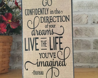 Go Confidently in the Direction of Your Dreams, Live the Life You've Imagined Wood Block, Graduation Gift