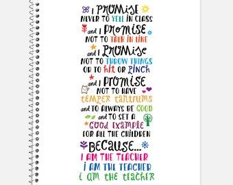Because I Am the Teacher Notebook, Waterproof Cover, Journal, Teacher Journal, Back to School Supplies, Teaching Notebook, College Ruled