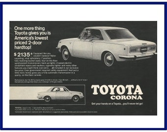 "TOYOTA CORONA AUTOMOBILE Original 1969 Vintage Print Ad - ""One More Thing Toyota Gives You Is America's Lowest Priced 2-Door Hardtop!"" Price"