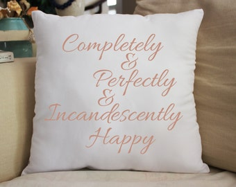 "Jane Austen ""Completely Happy"" Throw Pillow Gift"