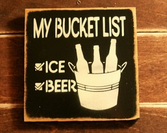 Bucket List Painted Wooden Sign