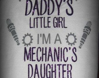 Mechanics Daughter, not just daddy's little girl, I'm a Mechanics Daughter shirt