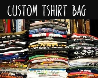Custom Upcycled Tshirt bag- YOUR TSHIRT