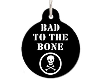 Bad To The Bone Pet ID Tag | FREE Personalization