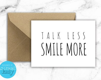 "Shop ""talk less smile more"" in Paper & Party Supplies"