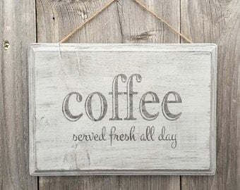 Coffee Sign Wood - Coffee Served Fresh All Day - Coffee Decorations - Rustic Coffee Sign - Cafe Sign - Coffee Bar Sign - Coffee Bar Decor