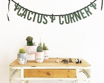 CACTUS CORNER WORDBANNER. Cactus Queen. Letter Banner. Dark green letter banner  Ready to hang. Custom name or phrase banner.