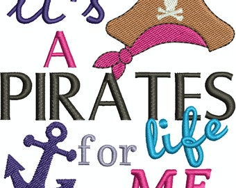 It's A Pirates Life for Me, Cruise, Trip, Embroidery Design, Machine Embroidery Design 194