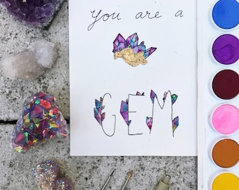 """Watercolor card OR print - """"You are a gem"""""""
