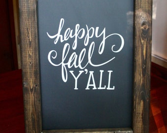 HAPPY FALL YALL - Chalkboard Sign Chalkboard Easel Rustic Fall Sign Fall Decor Vinyl Decal Entryway Sign Welcome Guests Chalkboard