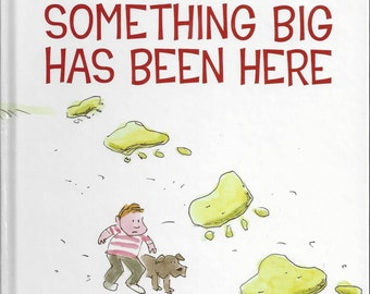Something Big Has Been Here byJack Prelutsky; illustrations by James Stevenson; 1st edition 1990 hardback book
