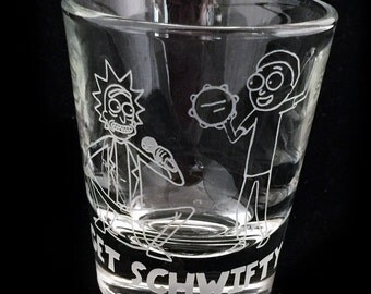 Fan ART Get Schwifty Inspired Custom Etched Shot Glass Rick and Morty