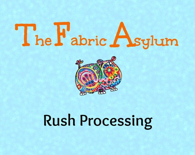 Rush Processing - Need your custom order completed faster? ADD ON item only