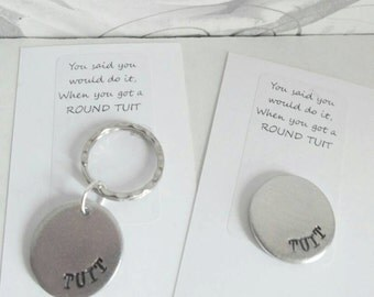Round Tuit / round to it. Hand stamped Keyring/Token
