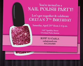 Nail Polish, Pedicure & Spa Party PRINTABLE Birthday or Party Invitation with Glitter Look! Fun invite for your next Girls-Get-Together!