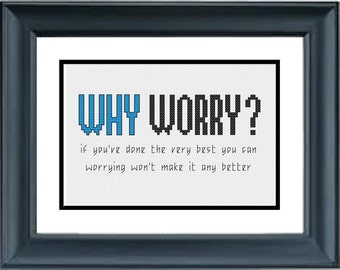 Why Worry - Walt Disney Quote - PDF Cross-Stitch Pattern