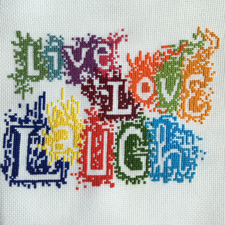 Live Love Laugh Inspirational Phrase Cross Stitch
