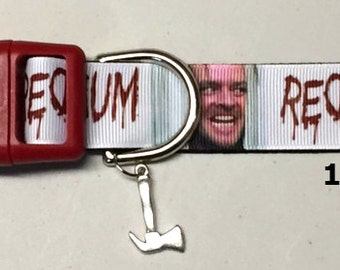 Stephen King The Shining Jack Nicholson redruM  adjustable Dog collar with Ax charm LEASHES & key fobs available