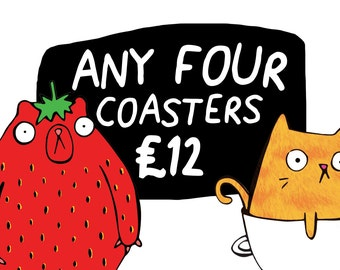 Any 4 Coasters  - Pick and Mix - Choose your own - Choose your Favourites - Pack of 4 - Funny Coaster - Pun Coaster