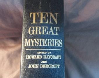 Ten Great Mysteries by Haycraft & Beecroft